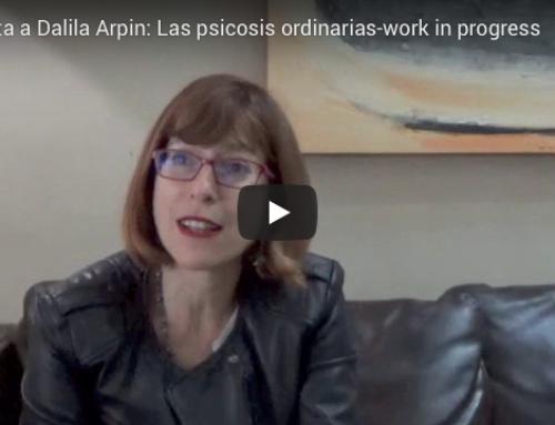 Las psicosis ordinarias: Entrevista a Dalila Arpin